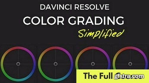FilmSimplified - Color Grading in Davinci Resolve 14 - Simplified
