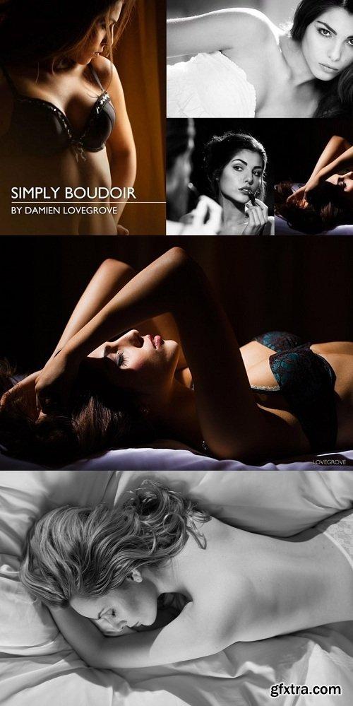 Damien Lovegrove - Simply Boudoir