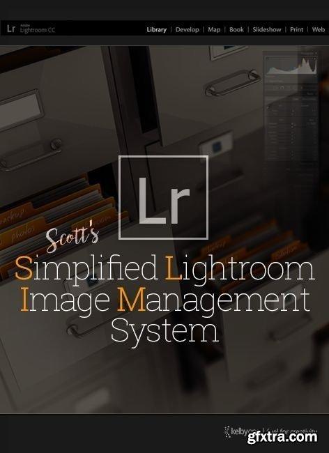 KelbyOne - Scott Kelby's 'Simplified Lightroom Image Management' (SLIM) System