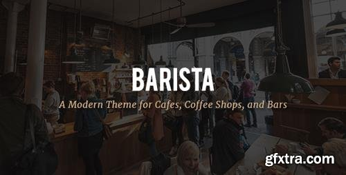 ThemeForest - Barista v1.3 - A Modern Theme for Cafes, Coffee Shops and Bars - 19462967