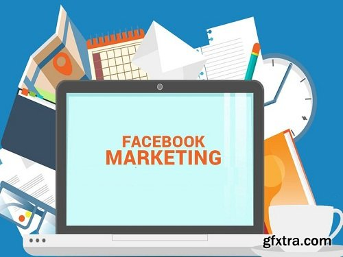 Facebook Marketing and ads for Business