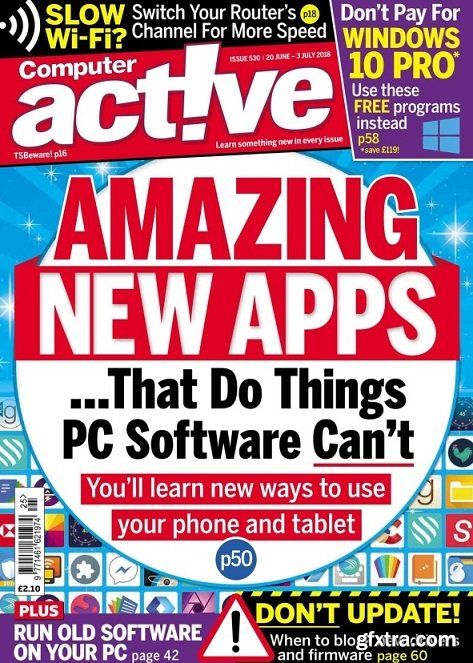 Computeractive - Issue 530, 2018