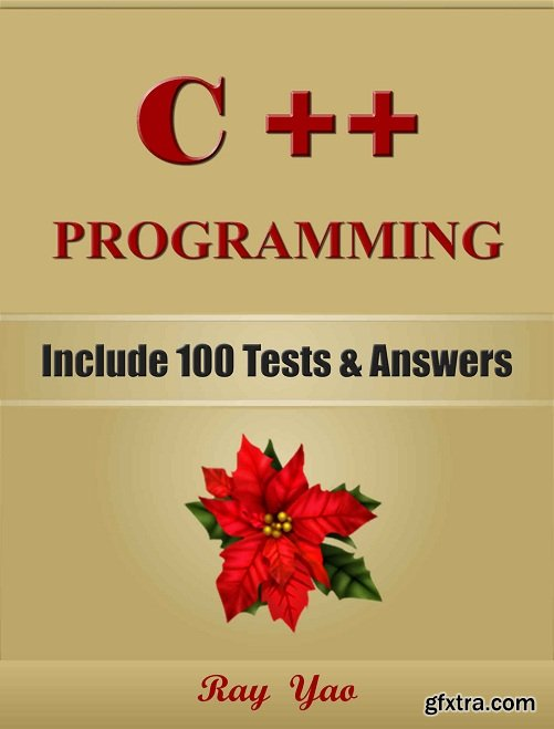C++: C++ Programming, For Beginners, Learn Coding Fast!