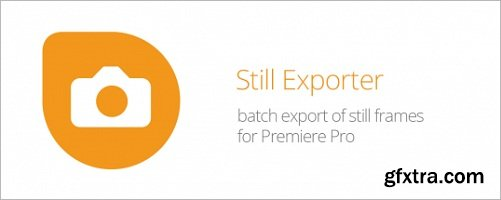 StillExporter 1.0.3 for Adobe Premiere Pro CC 2018