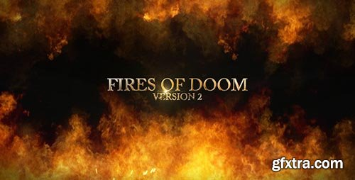 Videohive - Fire Of Dooms V2 - 4892326