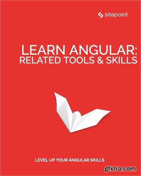 Learn Angular: Related Tool & Skills