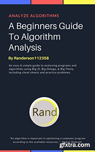 A Beginners Guide To Algorithm Analysis