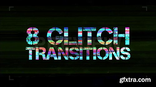 8 Glitch Transitions Pack 87578