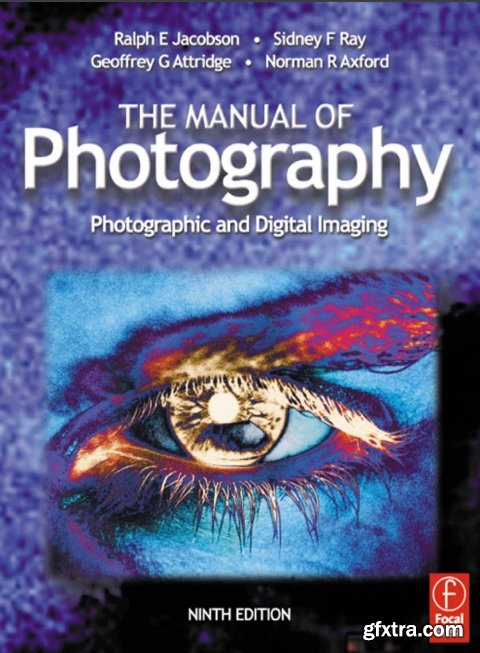 The manual of photography, 9th Edition