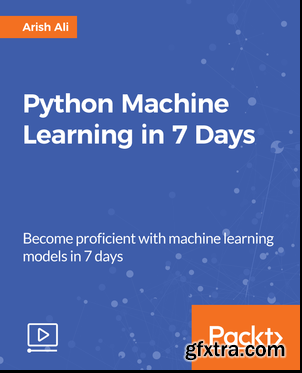 Python Machine Learning in 7 Days