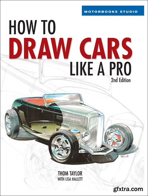 How to Draw Cars Like a Pro (Motorbooks Studio), 2nd Edition