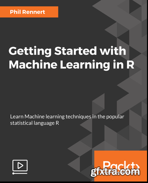 Getting Started with Machine Learning in R