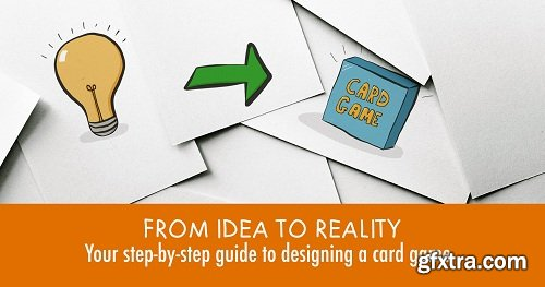From Idea to Reality: Your Step by Step guide to Design a Card Game