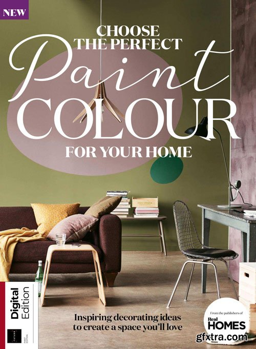 Choose the Perfect Paint Colour for your Home 1st Edition 2018