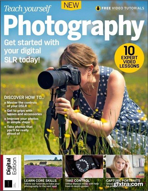 Teach Yourself Photography Third Edition 2018