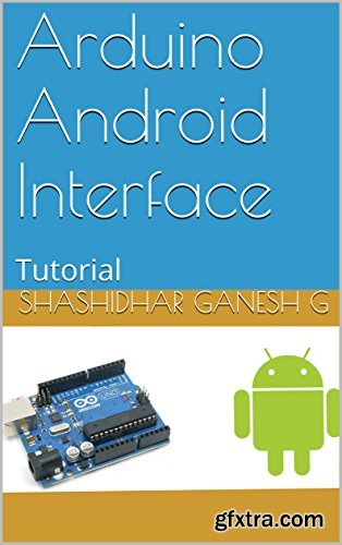 Arduino Android Interface: Tutorial