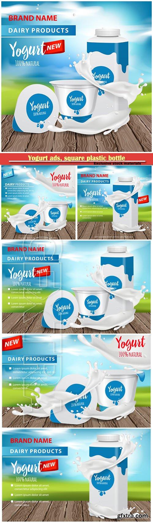 Yogurt ads, square plastic bottle and round pot with yogurt splash , 3d vector illustration for web or magazine