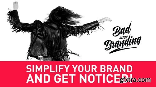 Simplify Your Brand and Get Noticed!