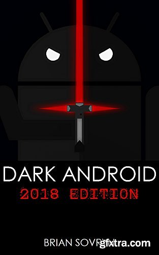 Dark Android: 2018 Edition