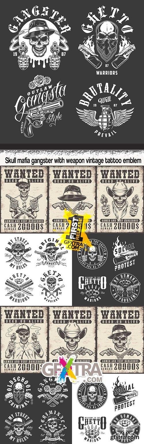 Skull mafia gangster with weapon vintage tattoo emblem