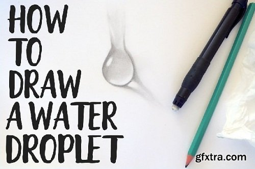 How to Draw a Water Droplet | Learn to Sketch a Water Drop using just Pencil Shading