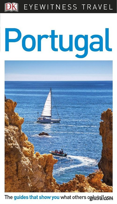 DK Eyewitness Travel Guide Portugal, 3rd Edition