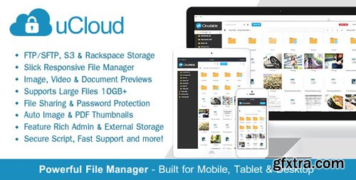 CodeCanyon - uCloud v1.5.1 - File Hosting Script - Securely Manage, Preview & Share Your Files - 14341108