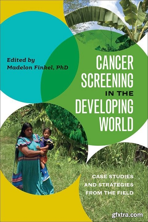 Cancer Screening in the Developing World