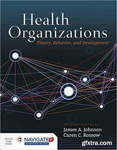 Health Organizations, Second Edition