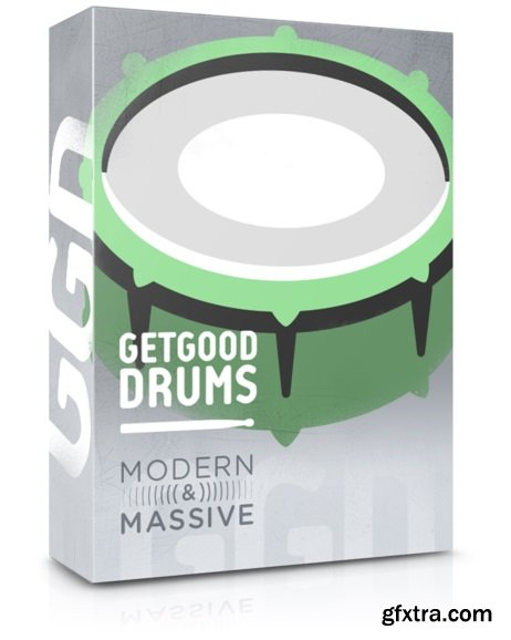 GetGood Drums Modern and Massive Pack KONTAKT