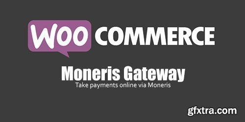 WooCommerce - Moneris Gateway v2.10.2