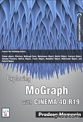 Exploring MoGraph with CINEMA 4D R19