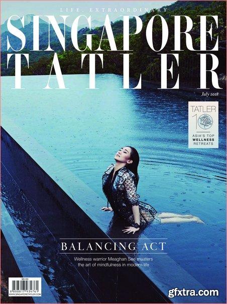 Singapore Tatler - July 2018
