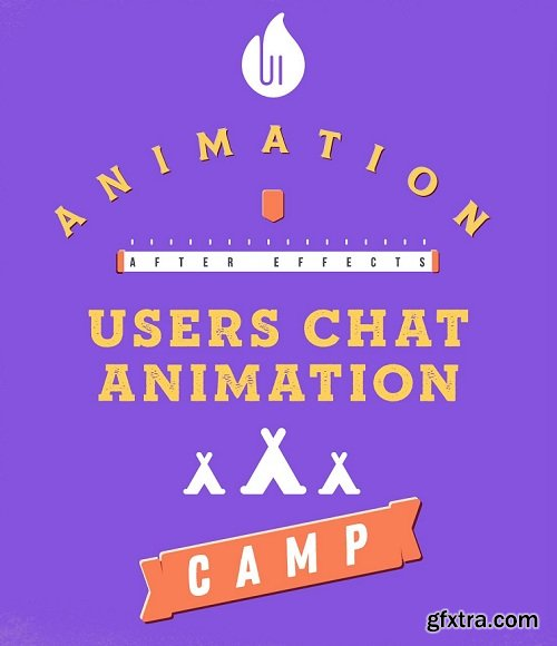 UI Animation Camp: Users Chat Animation In After Effects