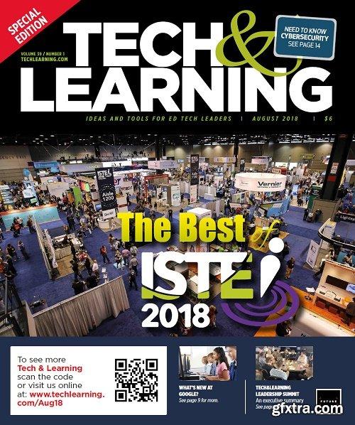Tech & Learning - August 2018