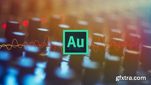 Adobe Audition CC: The Beginner\'s Guide to Adobe Audition