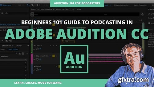 ADOBE AUDITION CC 101: FOR PODCASTERS