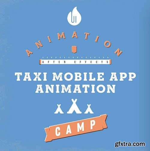 UI Animation Camp: Taxi Mobile App Animation In After Effects