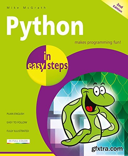 Python in easy steps - covers Python 3.7