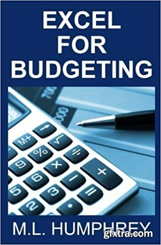 Excel for Budgeting: Volume 2 (Budgeting for Beginners)