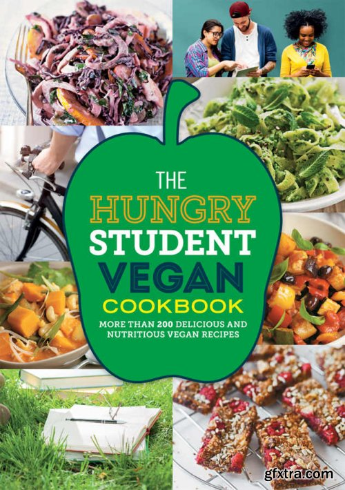 The Hungry Student Vegan Cookbook (The Hungry Cookbooks)