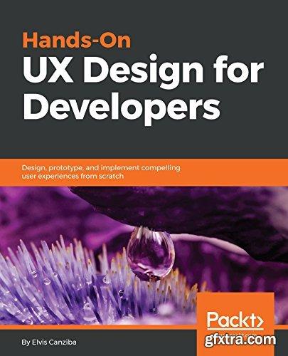 Hands-On UX Design for Developers
