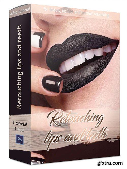 An Beketova - Retouching Lips and Teeth
