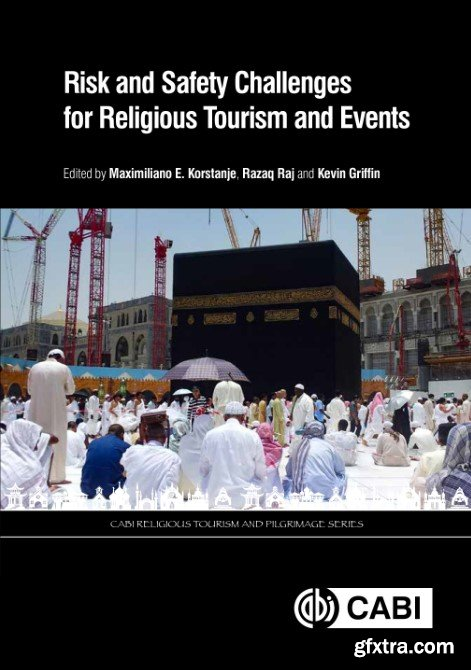 Religious pilgrimage routes and trails: sustainable development and management