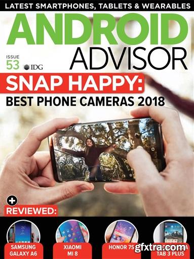 Android Advisor - Issue 53, 2018