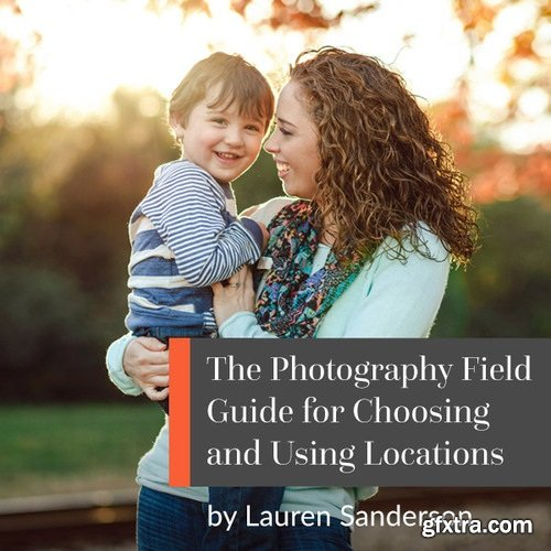 ClickinMoms - Choosing and Using Locations with Lauren Sanderson