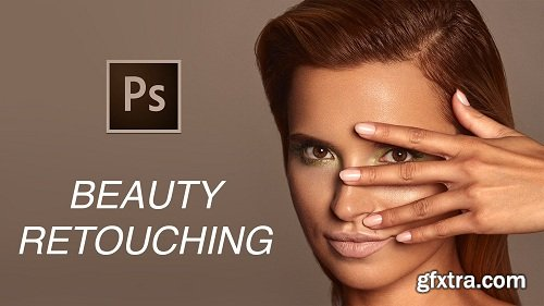 Professional Beauty Retouching in Photoshop 2.0 (Incl. LUTs, PS Brushes & PS Actions)