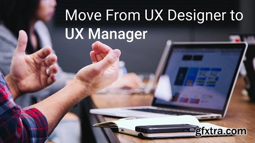 Move From UX Designer to UX Manager