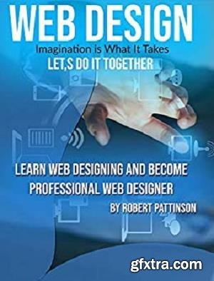Learn Web Designing And Become Professional Web Designer