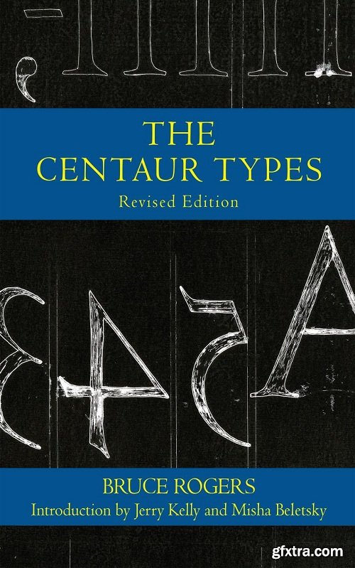 The Centaur Types, Revised Edition